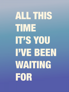You_Waiting_For